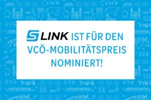 S-LINK ist für den VCÖ-Mobilitätspreis nominiert.